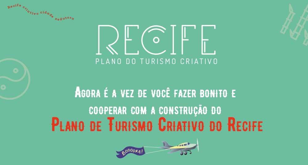 Participe das Oficinas Ideativas para melhorar o turismo no Recife