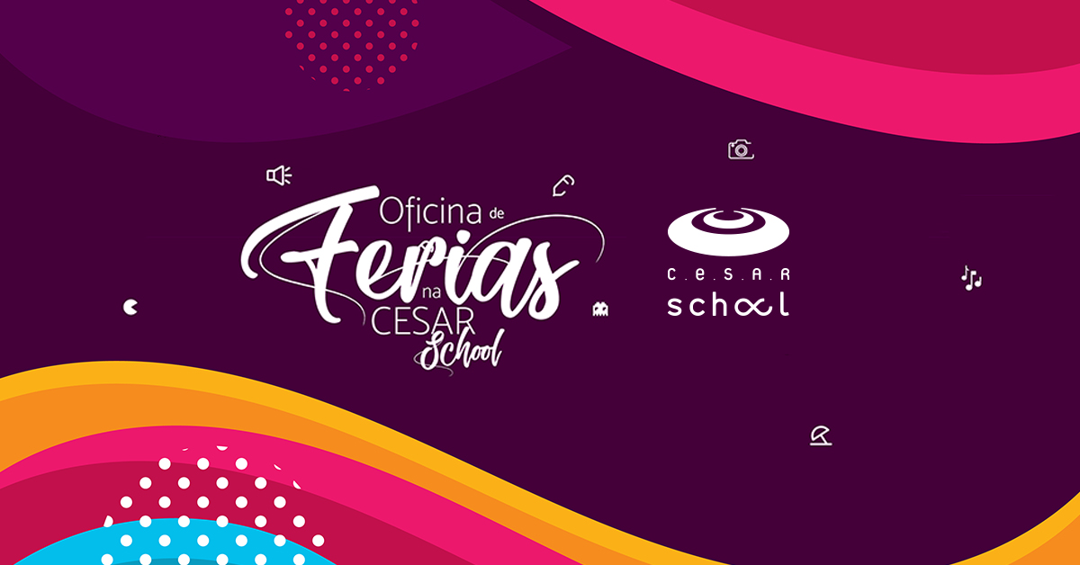 Férias para brincar e aprender: CESAR School lança oficinas que envolvem tecnologia e trabalhos manuais
