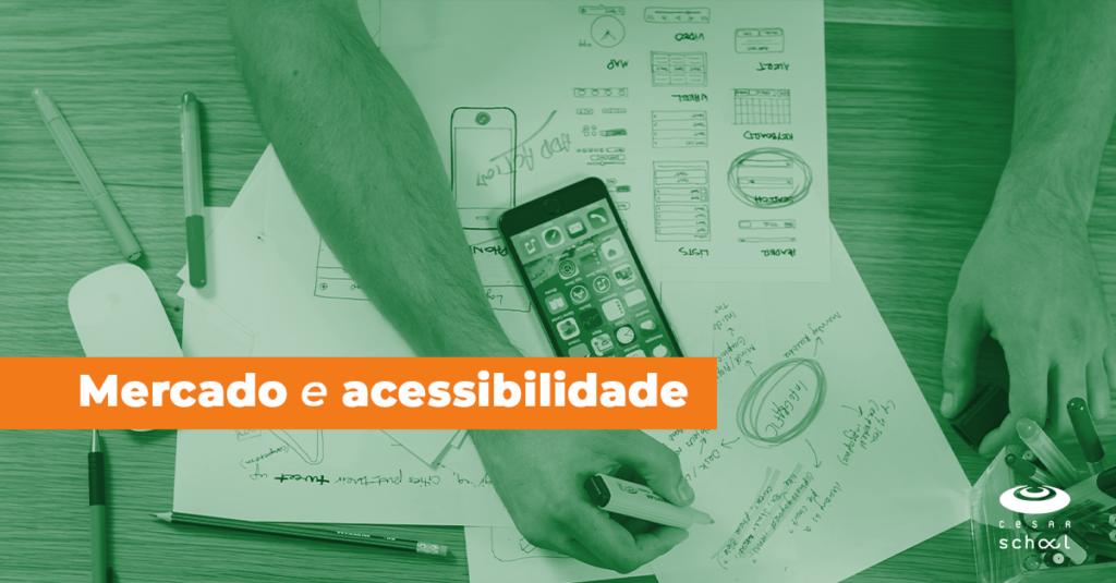 Mercado e acessibilidade